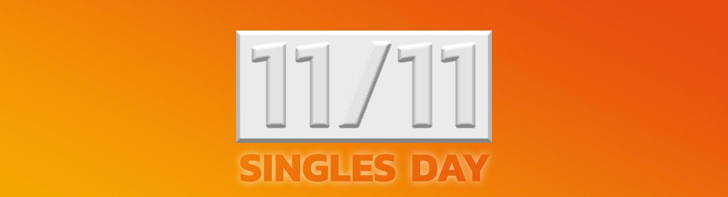 Singles Day am 11.11. - feier ihn schon heute mit uns!